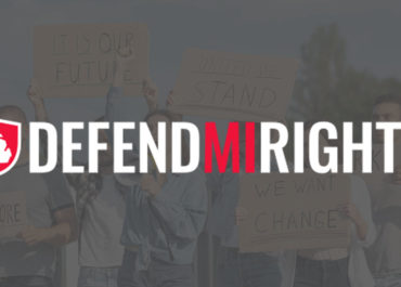 "Introducing ""DEFEND MICHIGAN RIGHTS"""
